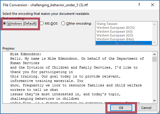 "The File Conversion dialog box that opens when opening an .rft file in MS Word, with the ""Windows (Default)"" encoding type and ""OK"" button highlighted"